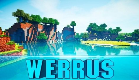 Werrus Shaders 1.14.2, 1.13.2, 1.12.2, 1.11.2, 1.7.10