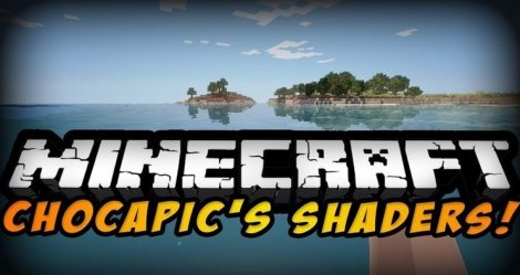 Chocapic13's Shaders 1.14.4, 1.14.2, 1.12.2, 1.11.2, 1.8.9, 1.7.10