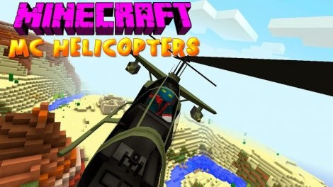 Мод на вертолёты - MC Helicopter 1.7.10
