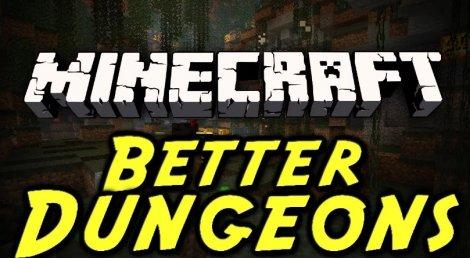 Better Dungeons - новые данжи 1.7.10