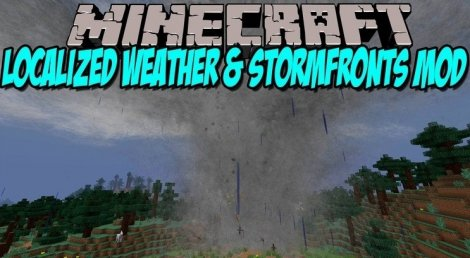 Мод на торнадо - Localized Weather & Stormfronts 1.12.2, 1.11.2, 1.8.9, 1.7.10