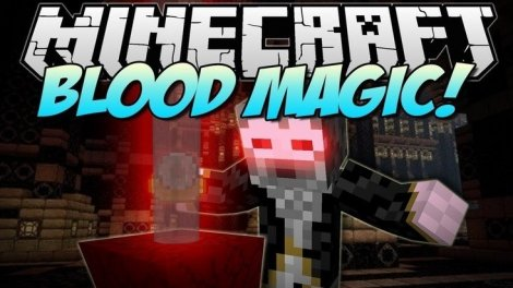 Blood Magic 1.12.2, 1.11.2, 1.8.9, 1.7.10
