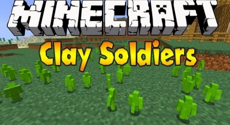 Мод на глиняных солдатиков - Clay Soldiers 1.12.2, 1.11.2, 1.7.10