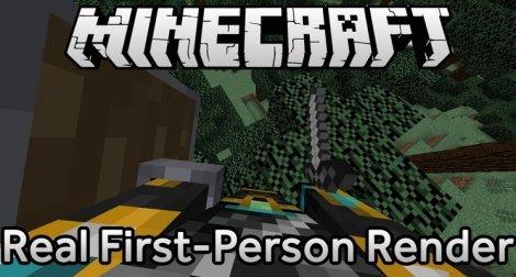 Real First-Person Render (новый вид от 1-го лица) 1.12.2, 1.11.2, 1.8.9, 1.7.10