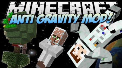 Anty Gravity - отключение гравитации 1.7.10